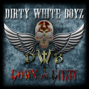 DIRTY WHITE BOYZ cover