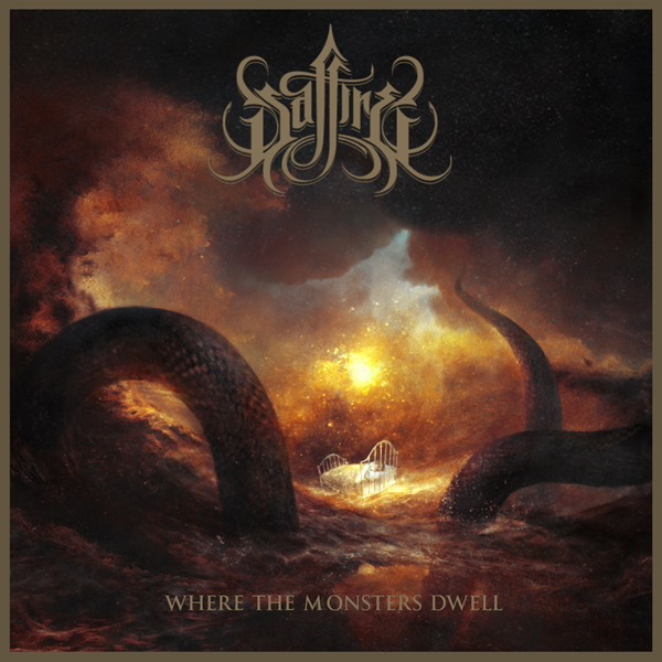 SAFFIRE - Where The Monsters Dwell